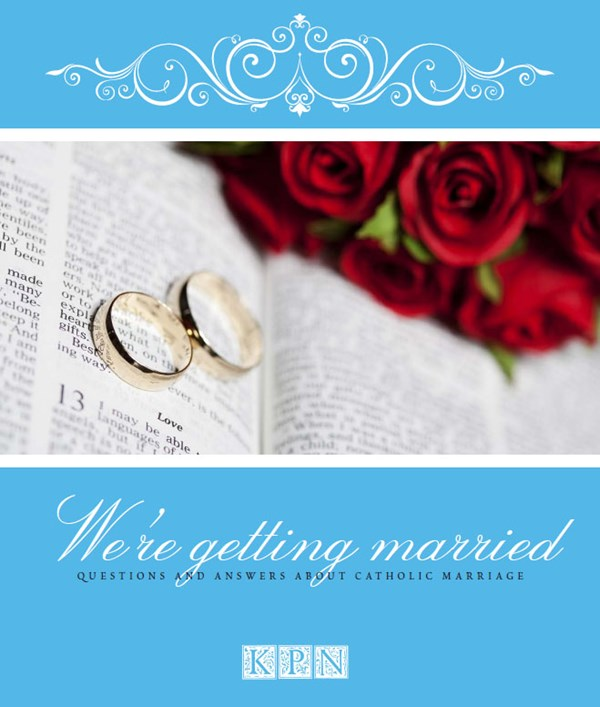 We´re getting married- Questions and answers about catholic marriage